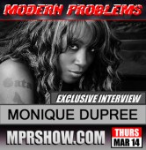 """Tha Original Gata"" Monique Dupree on Modern Problems Radio march 14, 2012"
